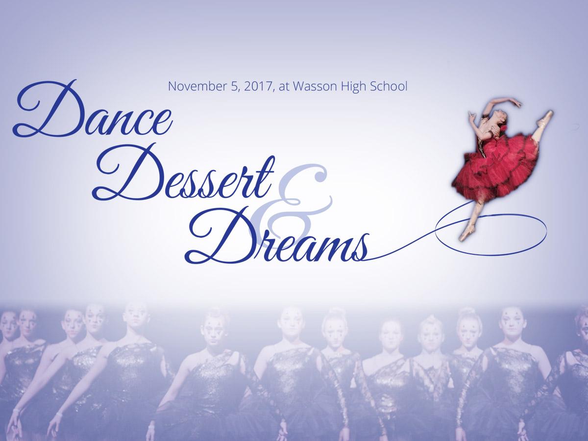 Dance Dessert and Dreams